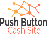 Push Button Cash Site